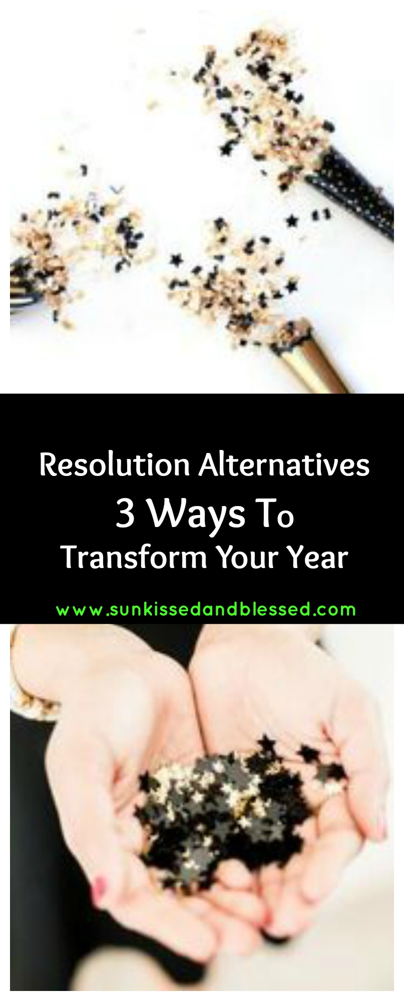 Blessed with New Year's Resolution Alternatives